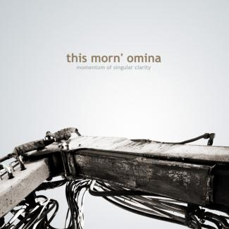 This Morn' Omina - Momentum of Singular Clarity